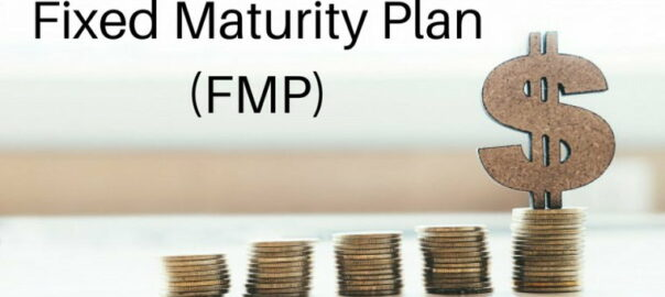 Fixed Maturity Plan